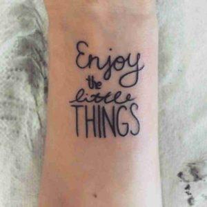 Enjoying the Small Things Tattoo