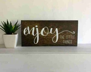 Signs and Decor for Enjoying the Small Things in Life (3)