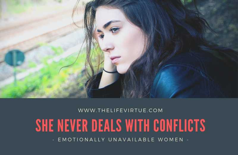 Emotionally Distant Women Cannot Deal with Conflict