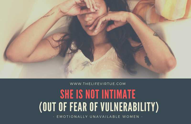 Women with Fear and Low Self Esteem are Afraid of Intimacy