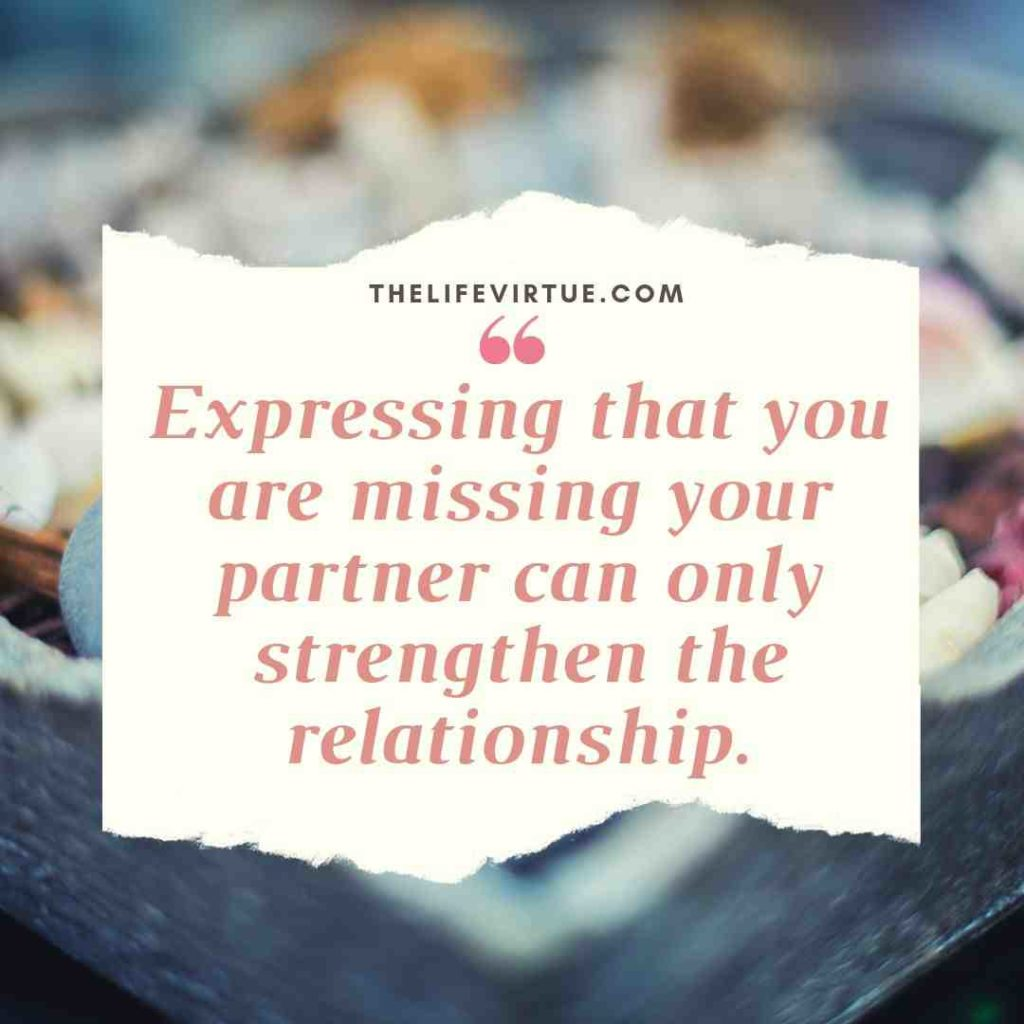 Tips on How to tell someone you are missing them