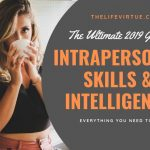 Intrapersonal Skills & Intelligence - The Ultimate Guide 2019