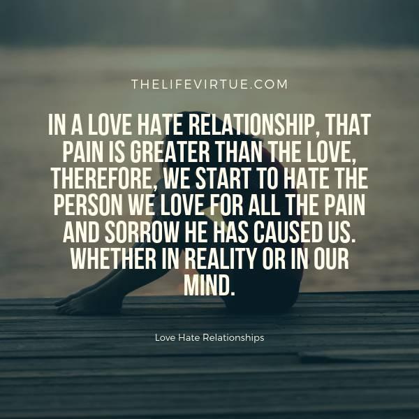 Psychology Behind Love Hate Relationship