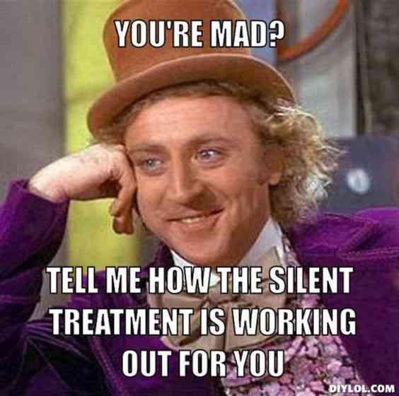 Silent Treatment Meme