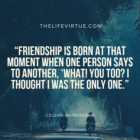 C.S Lewis on Friendships