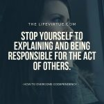 How to Overcome Codependency through Fearlessness