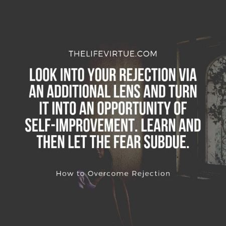 The best way to overcome rejection is to embrace it