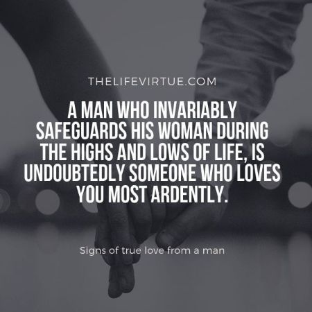 He loves you infinitely is one of the big signs of true love from a man