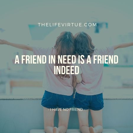 Two friends are standing - Talking about why I have no friends