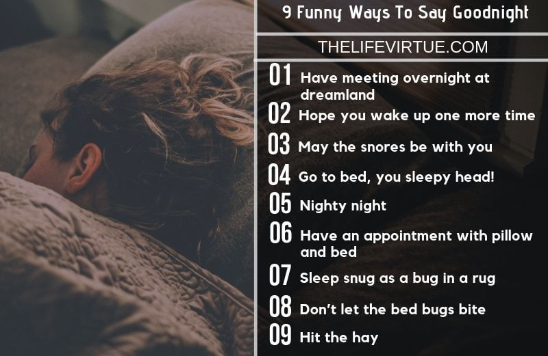 Try some funny ways to say goodnight to anyone in your circle
