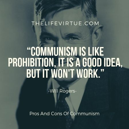 It is one of the major cons of communism that it is hard to implement in countries