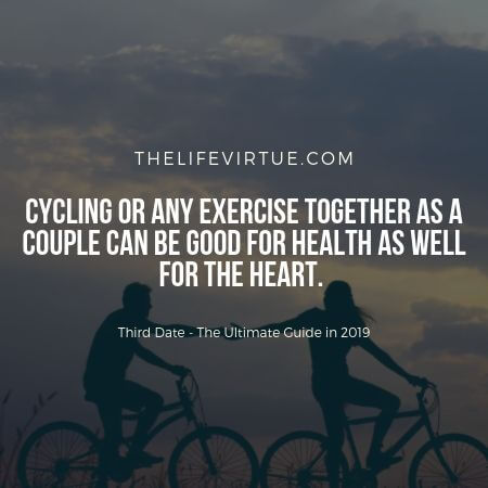Third Date Ideas in 2019 - Cycling Together