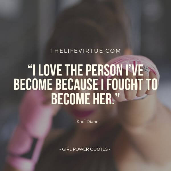 Girl Power Quotes - 135+ Girl Quotes with Images in 2019 ...