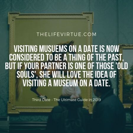 Visiting Museum on Third Date Idea
