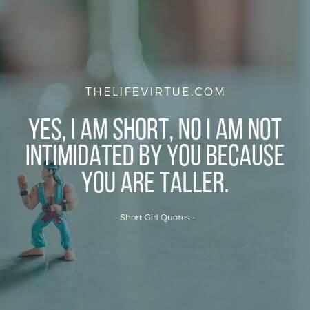 Inspirational Short Girl Quotes