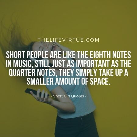 Music and Short Girl Quotes