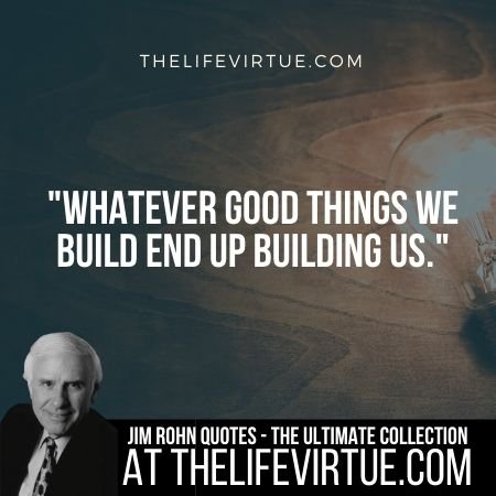 Jim Rohn Quotes on Good Things