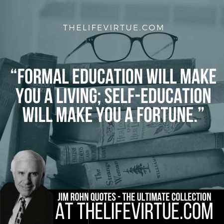 Sayings of Jim Rohn on Formal Education