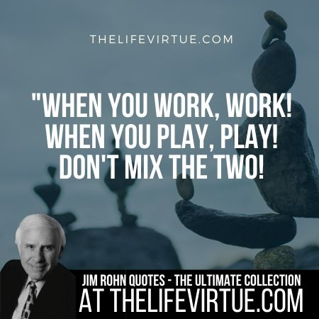 Sayings of Jim Rohn on Work