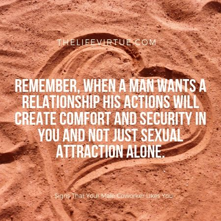 When A Man Wants A Relationship Its Not Merely Sexual Attraction