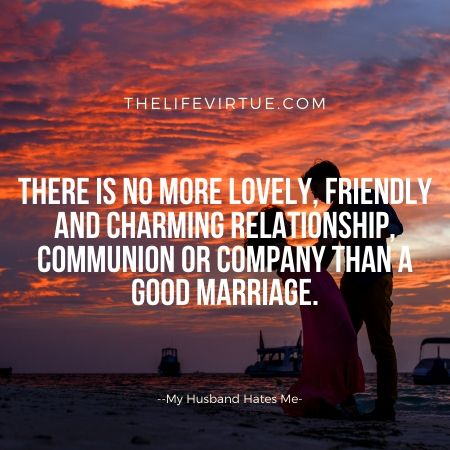 There is nothing lovely than a good marriage