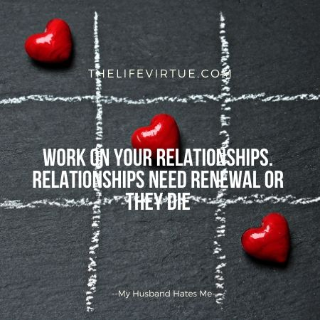 Work on your relationships