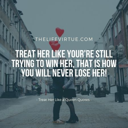 Treat Her Like a Queen! - 27+ Tips to Treat Your Girlfriend ...