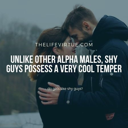 do girls fall for timid guys?