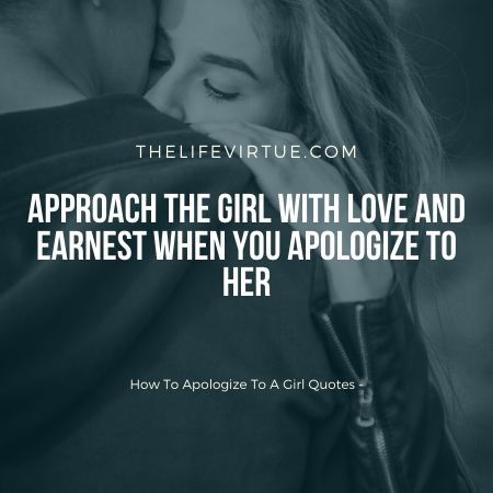 how to say sorry to a girl?