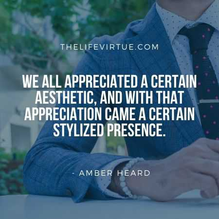 Aesthetic Quotes by Amber Heard