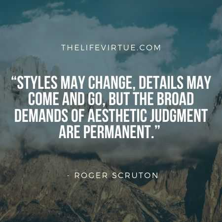Aesthetic Quotes on Style by Roger Scruton