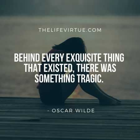 Aesthetic Quotes on Tragic Life by Oscar Wilde