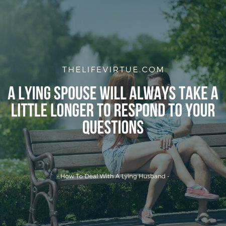 how to catch your husband lying