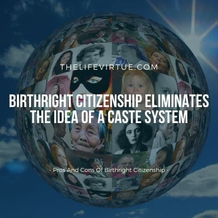 benefits and dis benefits of birthright citizenship