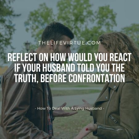 how to deal with a lying husband?
