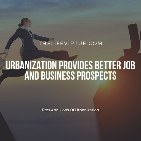 urbanization pros and cons