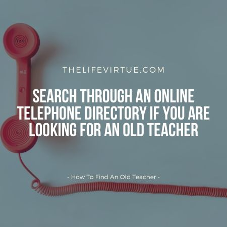 how to discover an old teacher?