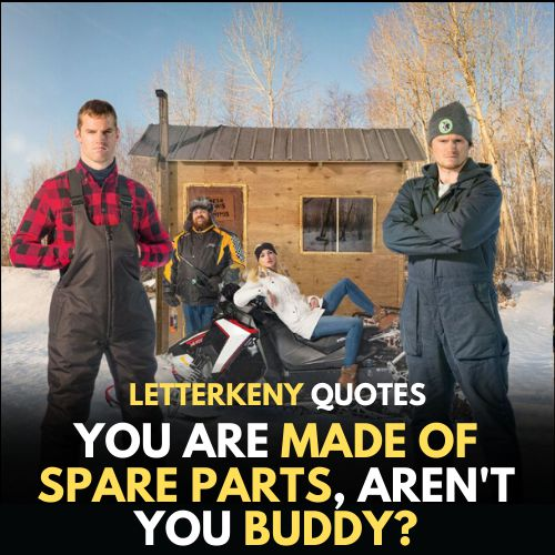 Fucking  Letterkenny Quotes