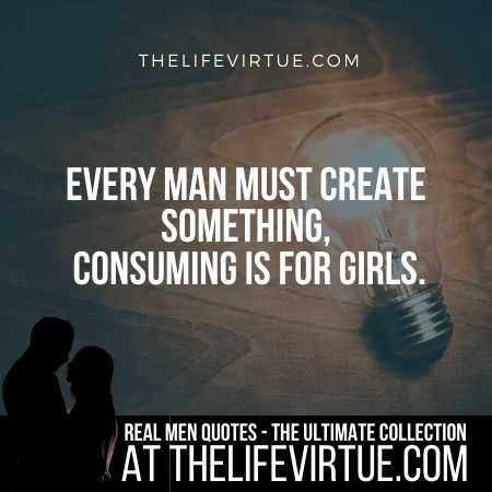 Man Quotes on Creating