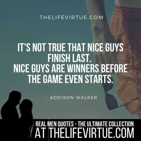 Man Quotes on Nice Guys Finishing Last