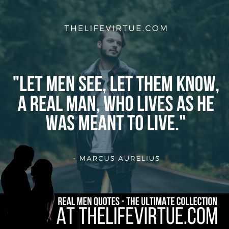 Real Man Quotes by Marcus Aurelius