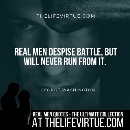 Real Man Quotes on Battle