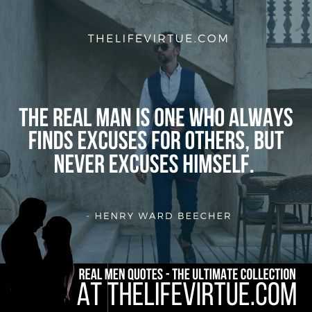 Real Man Quotes on Excuses