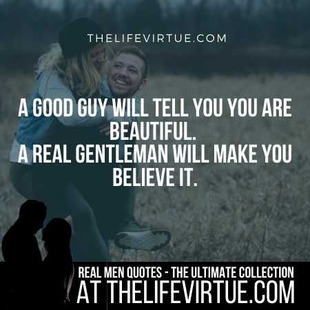 Real Man Quotes on Good Guys
