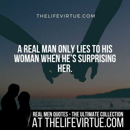 Real Man Quotes on Lying