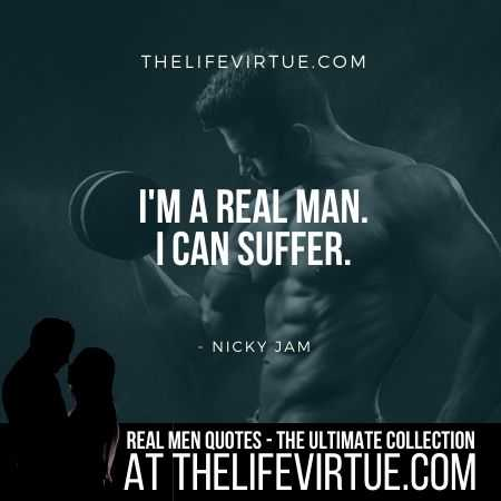 Real Man Quotes on Suffering