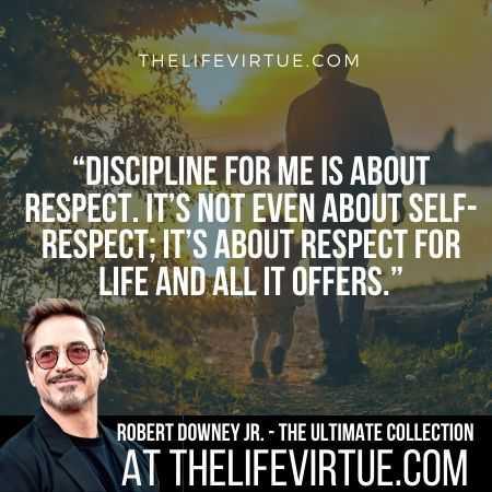 Robert Downey Jr. Sayings on Discipline