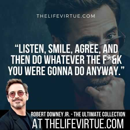 Robert Downey Jr. Quotes on Doing Whatever You Want