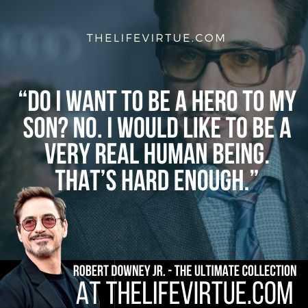 Robert Downey Jr. Sayings on Being a Hero
