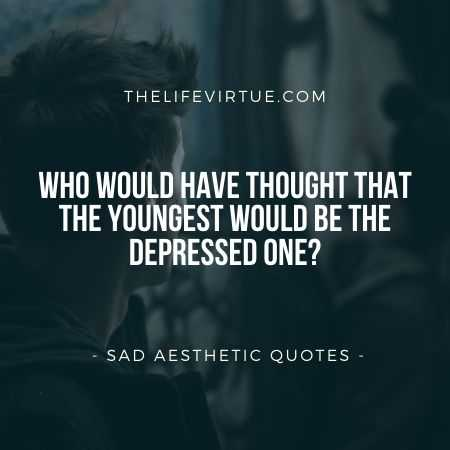 Sad Aesthetic Quotes on Depression